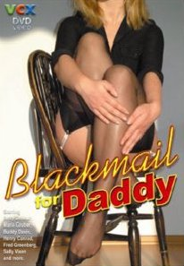 BLACKMAIL FOR DADDY